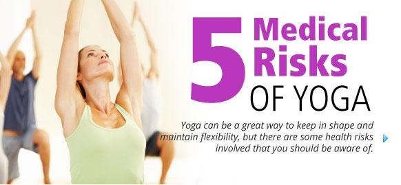Five Medical Risks of Yoga